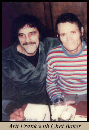 Artt Frank with Chet Baker